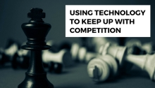 Using technology to keep up with competition